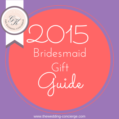 2015 Bridesmaid Gift Guide