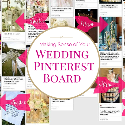 Making Sense of Your Wedding Pinterest Board