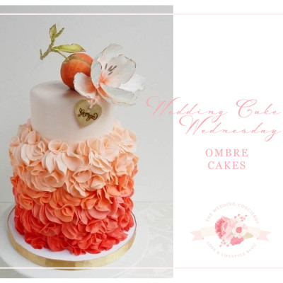 Wedding Cake Wednesday – Ombre Cakes