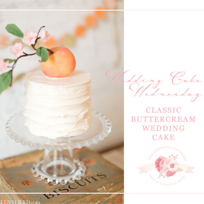 Wedding Cake Wednesday – Classic Buttercream Wedding Cake