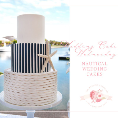Wedding Cake Wednesday – Nautical Wedding Cakes