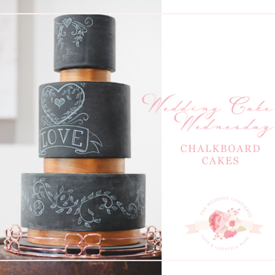 Wedding Cake Wednesday – Chalkboard Cakes